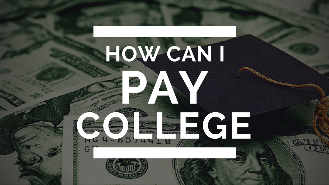 how to pay for college if i go outstanding colleges how to pay for college if i go